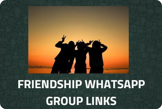 FRIENDSHIP-WHATSAPP-GROUP-LINKS