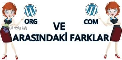 Wordpress.org ve Wordpress.com Arasındaki Farklar