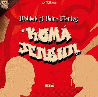 DOWNLOAD MP3:- Mohbad – Koma Jensun Ft. Naira Marley