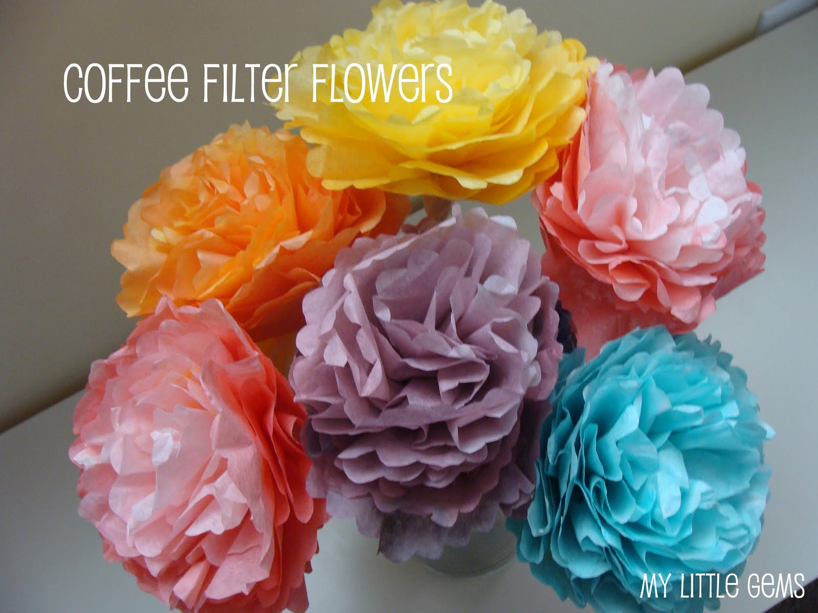 My Little Gems: Coffee Filter Flowers And Banner