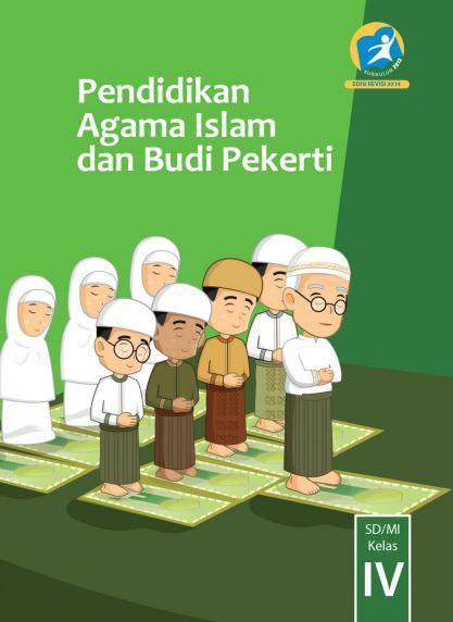 Buku Siswa Kelas 4 SD/MI Pendidikan Agama Islam dan Budi Pekerti
