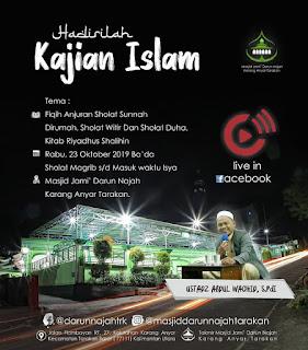 Hadirilah Kajian Islam Tema Anjuran Sholat Sunnah Dirumah, Witir dan Dhuha - Kajian Islam Tarakan
