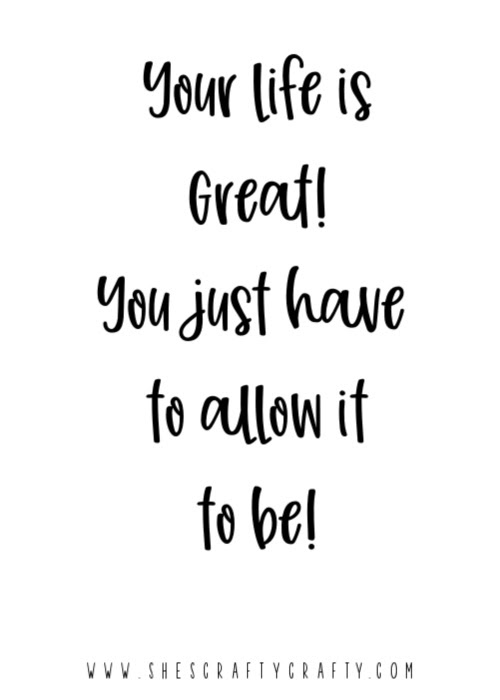 Free Printable growth mindset quotes - life is great
