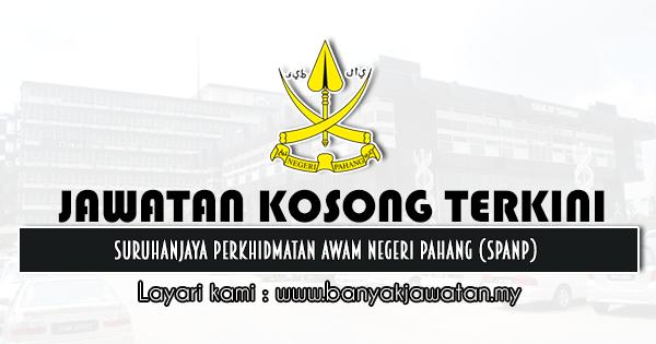 Jawatan Kosong 2021 di Suruhanjaya Perkhidmatan Awam Negeri Pahang (SPANP)
