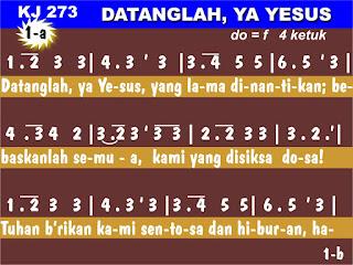 Lirik dan Not Kidung Jemaat 273 Datanglah, Ya Yesus