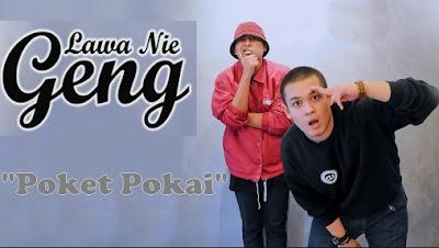 Poket Pokai - Lawa Nie Geng