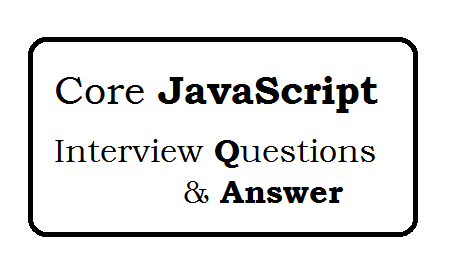 Core JavaScript Interview Questions