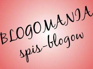 http://blogomania-spis-blogow.blogspot.com/