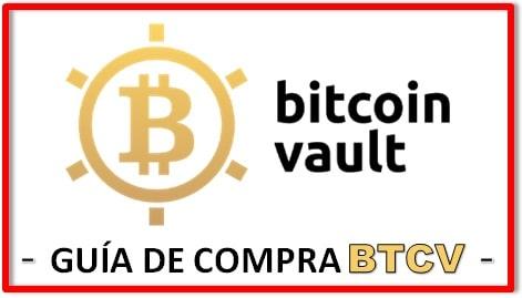 Cómo y Dónde Comprar Criptomoneda BITCOIN VAULT (BTCV)