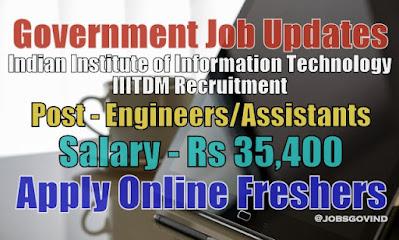 IIITDM Recruitment 2021