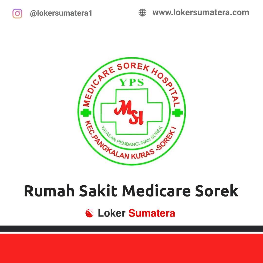 Lowongan Kerja Pelalawan: Rumah Sakit Medicare Sorek Februari 2021