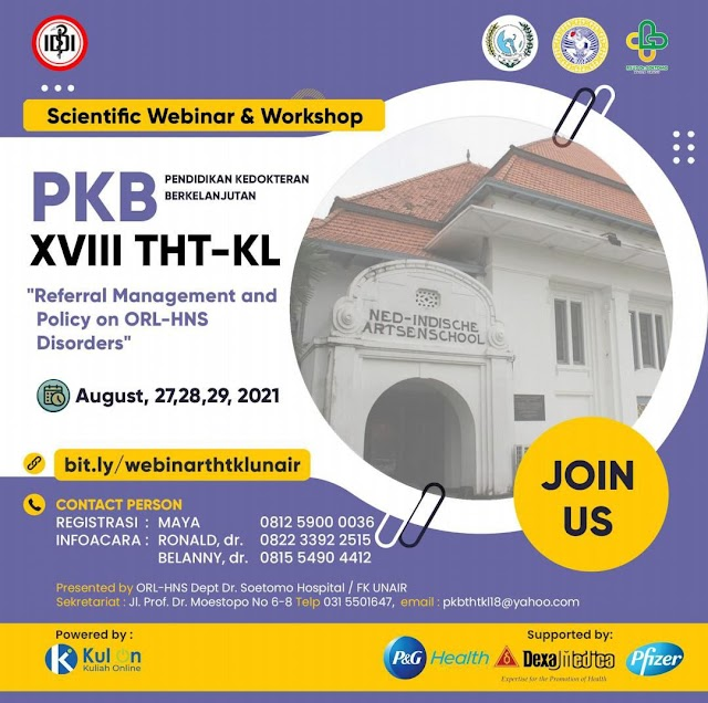"""Symposium and Workshop PKB THTKL XVII  """"Referral Management and Policy on ORL-HNS Disorder"""""""