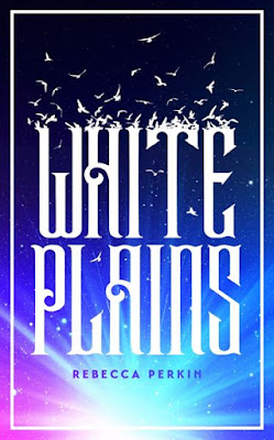 White Plains by Rebecca Perkin