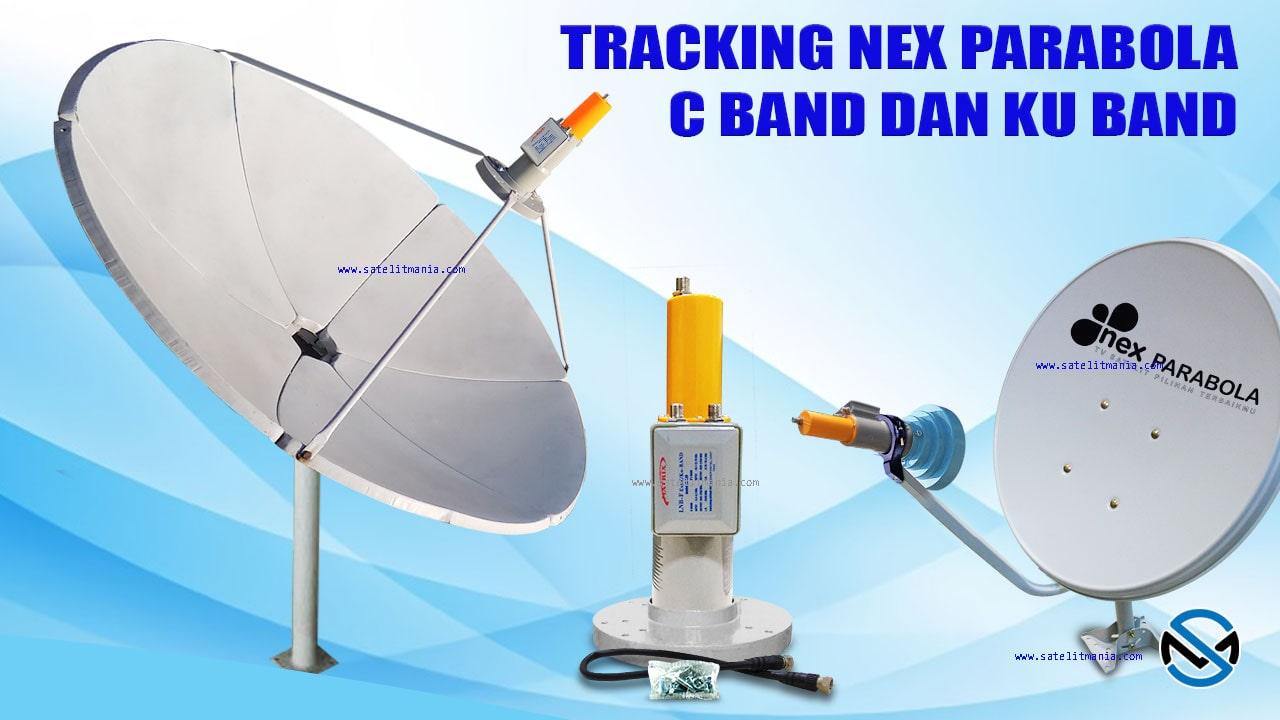 Cara Tracking Siaran Nex Parabola C Band dan KU Band