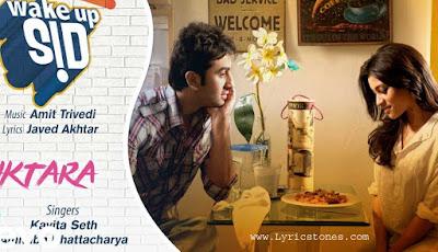 Iktara Lyrics and Video - Wake Up Sid|Ranbir Kapoor