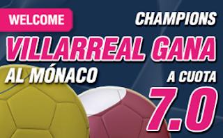 wanabet Villarreal gana Mónaco supercuota 7 + 150 euros 23 agosto