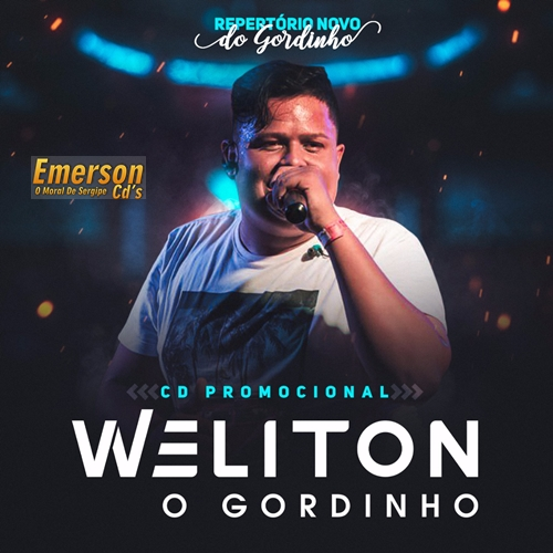 Weliton O Gordinho - Promo Março 2019