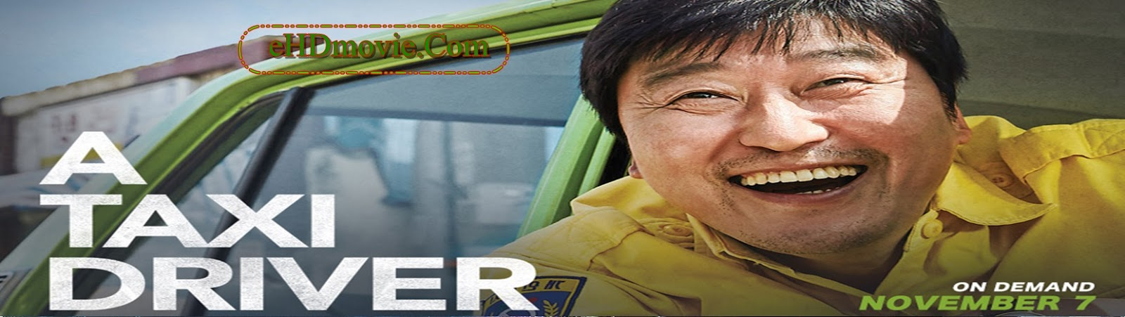 A Taxi Driver 2017 Full Movie Korean 720p - 480p ORG BRRip 500MB - 1GB ESubs Free Download