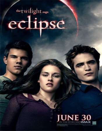 Poster Of The Twilight Saga Eclipse 2010 Hindi Dual Audio 550MB BluRay 720p HEVC Free Download Watch Online downloadhub.in