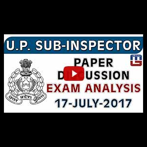 U.P. - SUB INSPECTOR | PAPER DISCUSSION | EXAM ANALYSIS | 17 JULY 2017