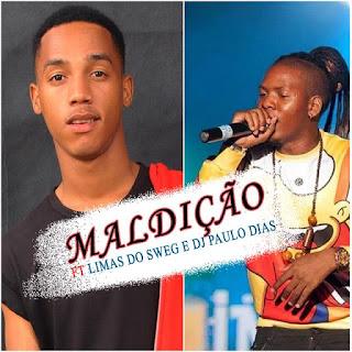 Mauro Pirano - Maldição (feat. DJ Paulo Dias & Limas do Swagg)