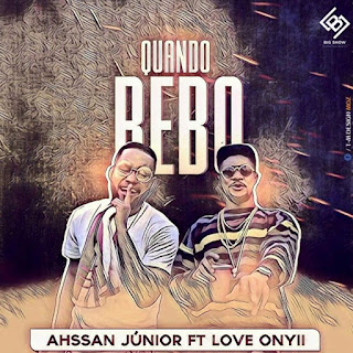 Ahssan Jr feat Love Onyii - Quando Bebo
