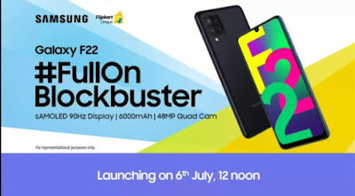 Samsung Galaxy F22 Launching date, on 6th July 12 noon on Flipkart and we talk about specifications about the display was given sAMOLED 90Hz, About Battery was given 6000mAh and About Camera is 48MP Quad Camera.