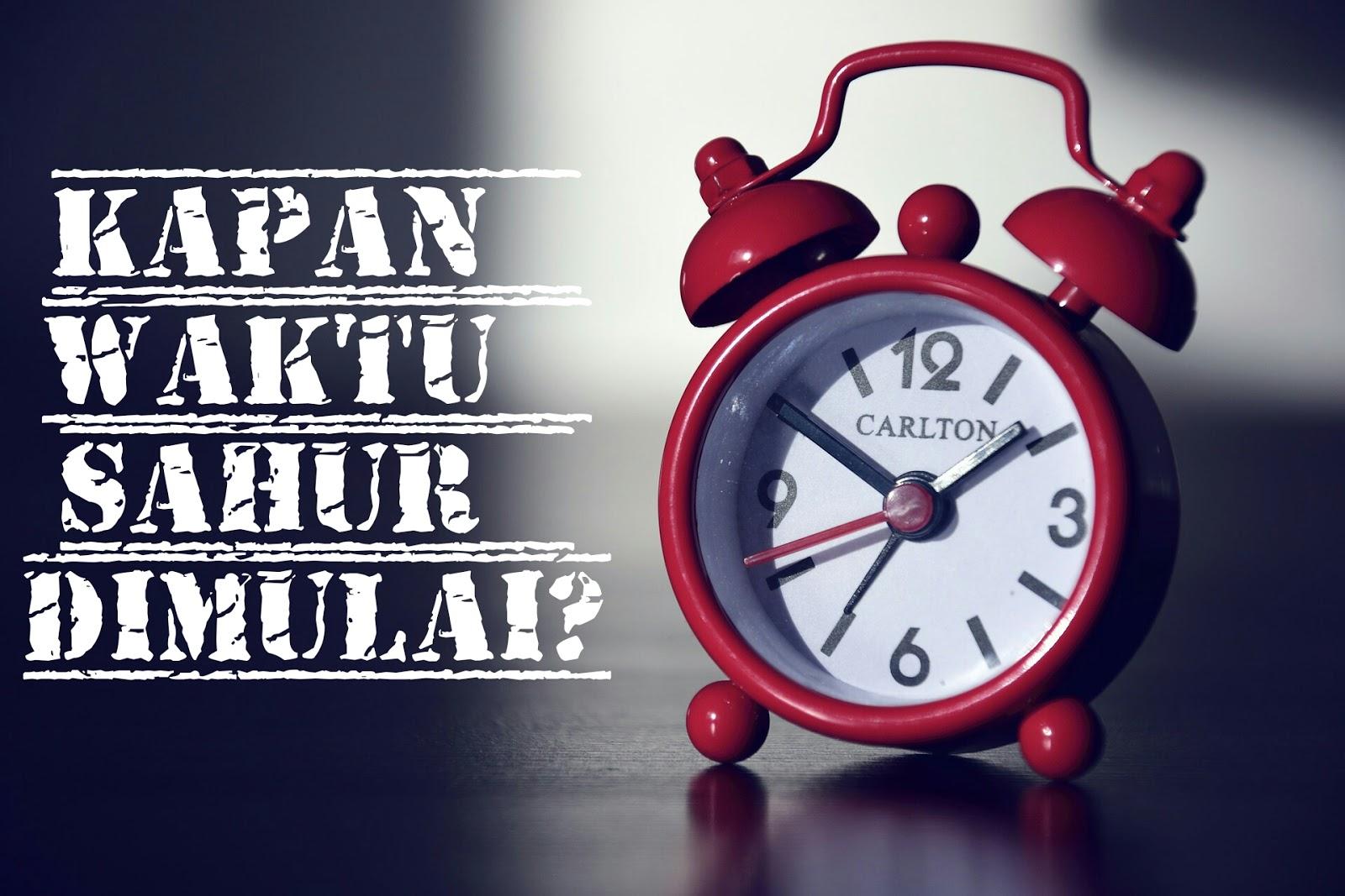 Kapan Batas Waktu Sahur Dimulai dan Berakhir?