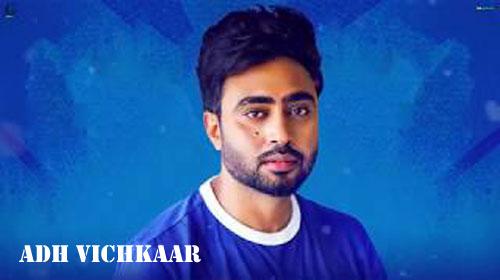 Adh Vichkaar Full Song Lyrics - Nishawn Bhullar - New Punjabi Song 2019