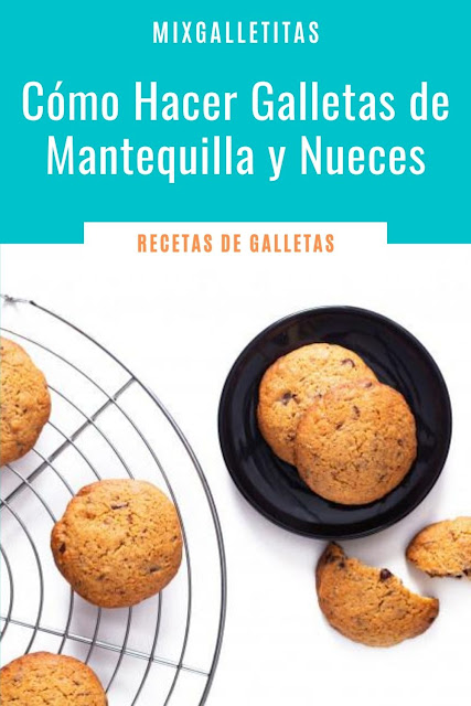 CÓMO HACER GALLETAS DE ¡MANTEQUILLA! Y NUEZ