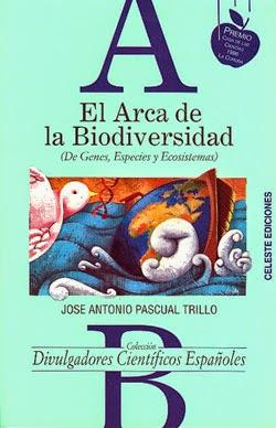 """""""El arca de la biodiversidad"""" - J.A Pascual Trillo."""
