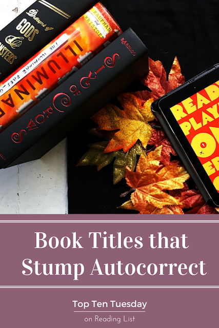 Autocorrect Book Title Fails - book titles that stump autocorrect - top ten tuesday on Reading List