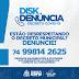 DISK DENÚNCIA EM CASO DE DESCUMPRIMENTO DE DECRETO CONTRA CORONAVÍRUS