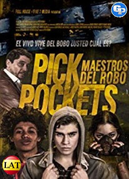 Pickpockets: Maestros del Robo (2018) LATINO