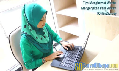 Tips Menghemat Waktu Mengerjakan Paid Survey #OnlineSurvey | SurveiDibayar.com