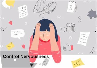 Control Nervousness