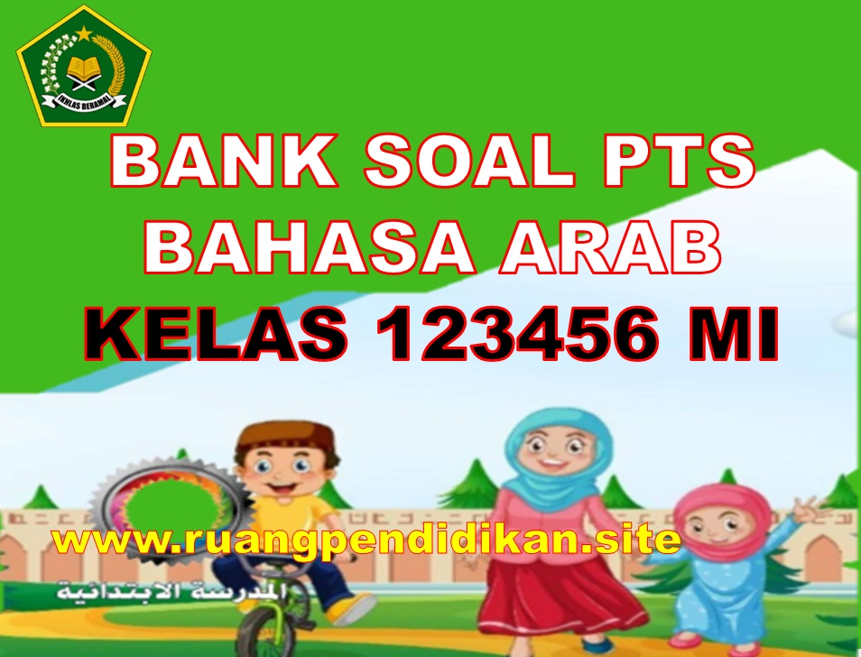 Bank Soal PTS Bahasa Arab