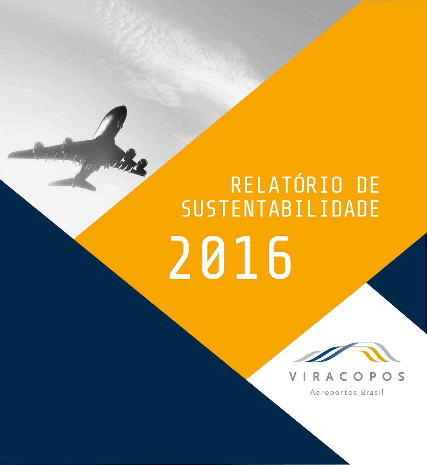 Viracopos é o 1º Aeroporto do Brasil a publicar o Relatório próprio de Sustentabilidade com metodologia internacional