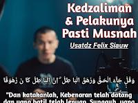 Kedzaliman & Pelakunya Pasti Musnah