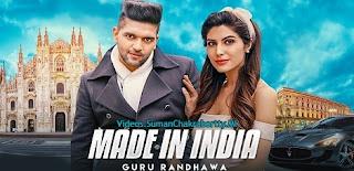 Download Made In India ft. Guru Randhawa Full HD Video