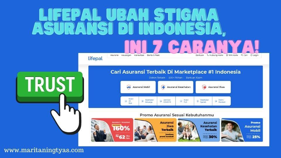 lifepal ubah stigma asuransi di indonesia
