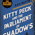 Review: Kitty Peck and the Parliament of Shadows by Kate Griffin