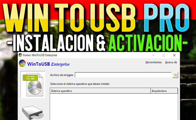 Instalar Hasleo WinToUSB Enterprise [Instalar Windows en Disco Duro Externo o Memoria USB]