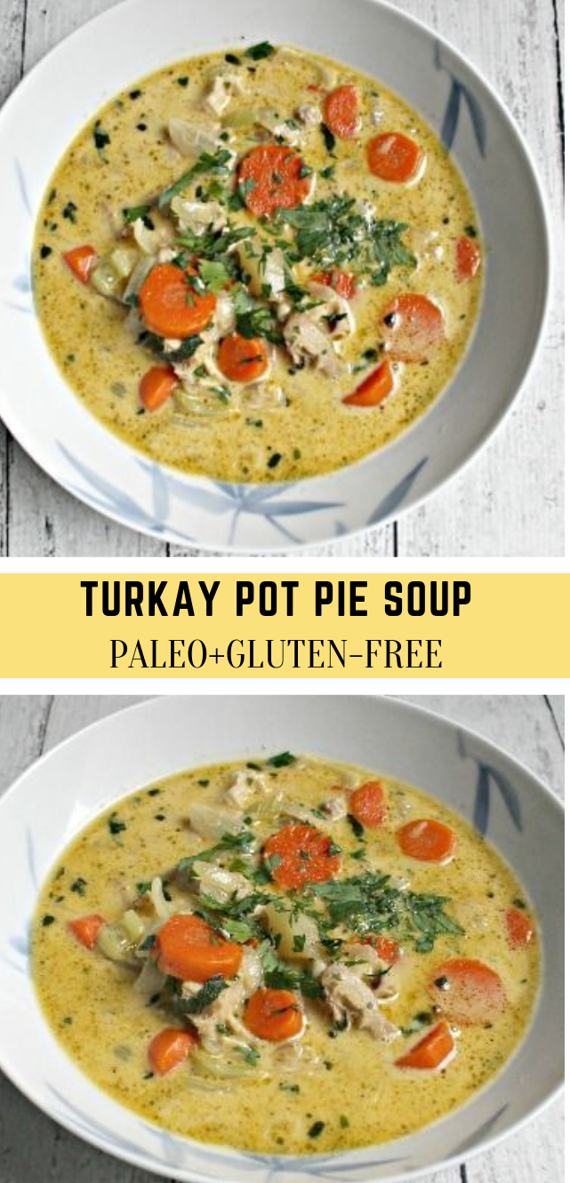 TURKEY POT PIE SOUP #healthydiet #yummy