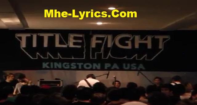 Title Fight – Leaf Lyrics- टाइटल फाइट - लीफ लिरिक्स