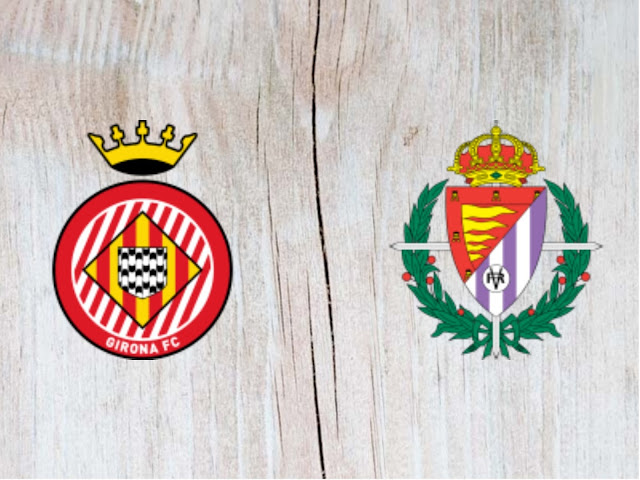 Girona vs Real Valladolid - Highlights - 17 August 2018