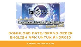 Download Fate/Grand Order English Untuk Android Terbaru