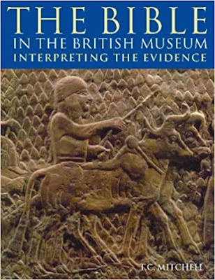 The Bible in the British Museum: Interpreting the Evidence