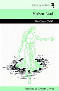 Herbert Read - The Green Child