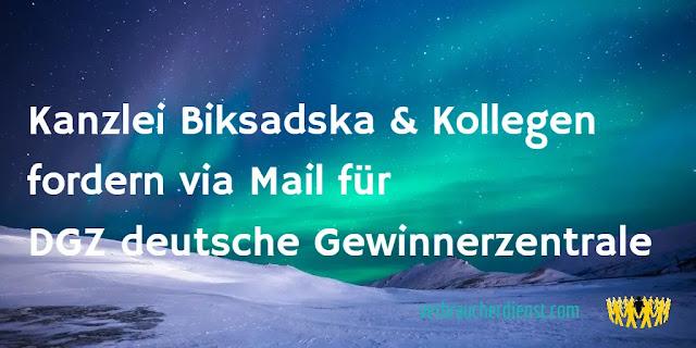 Kanzlei Biksadska & Kollegen fordern via Mail für DGZ deutsche Gewinnerzentrale